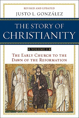 the-story-of-christianity-volume-1-gonzalez-justo-l-9780061855887 (1).jpg