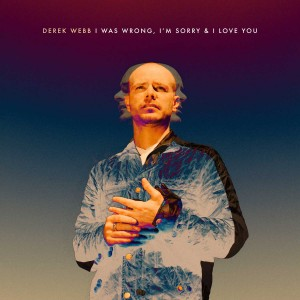 I-Was-Wrong-Im-Sorry-I-Love-You_D-Webb-Cvr-web-300x300.jpg