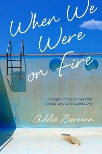 when-we-were-on-fire-682x1024.jpg