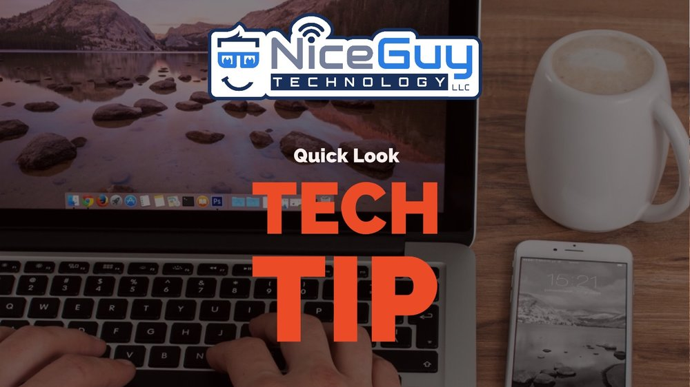 Nice Guy Technology LLC - Tech Tip - Mac - Quick Look.jpg