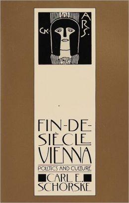 Fin De Secle by  CarlE.Schorske