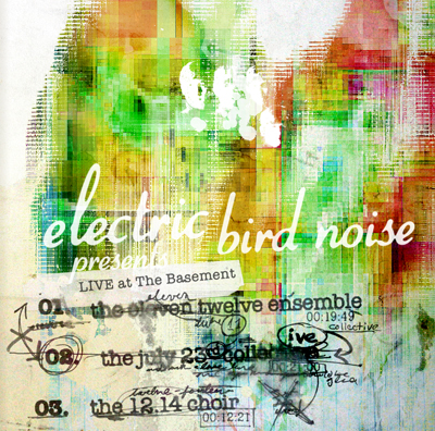 electric bird noise presents live at the basement.jpg