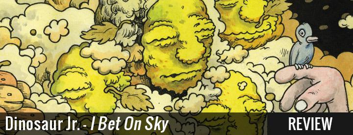Dinosaur jr full album i bet on sky reviews arbitrage betting help baseball