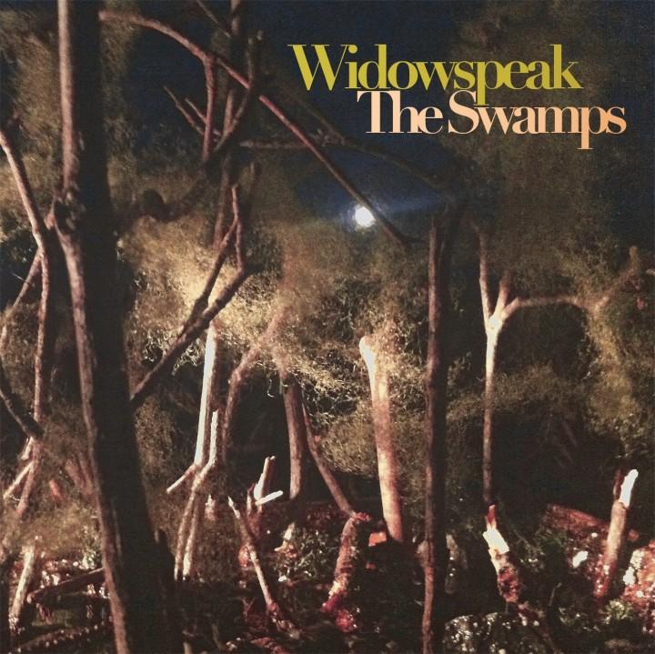 widowspeak-swampsEP_1400-720x719.jpg