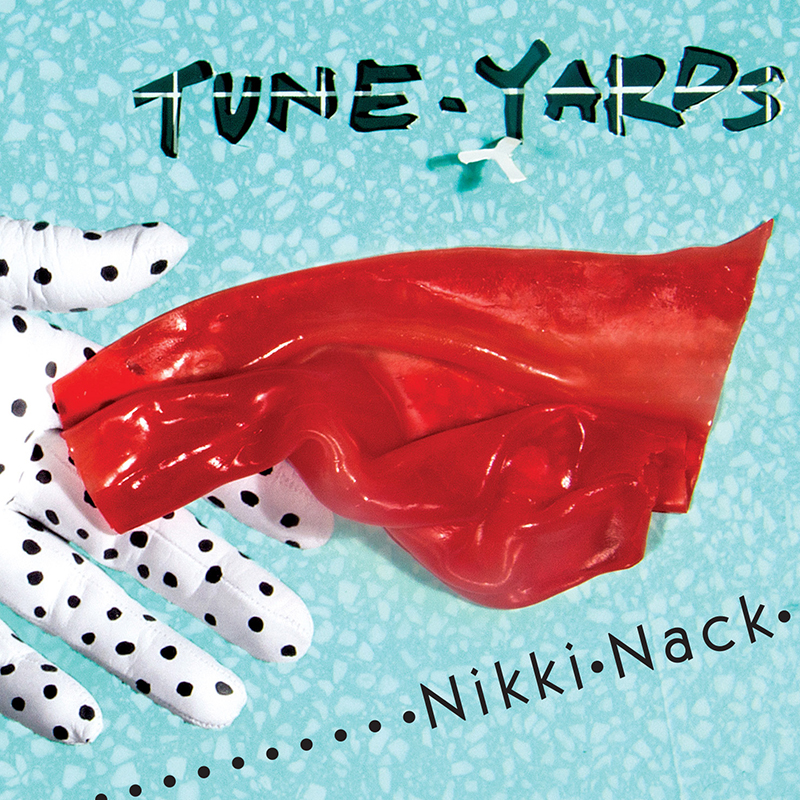 Tune-Yards Nikki Nack KEVIN: Stream It ADAM: Buy It QUINN: Buy It Listen on: Rdio | Spotify