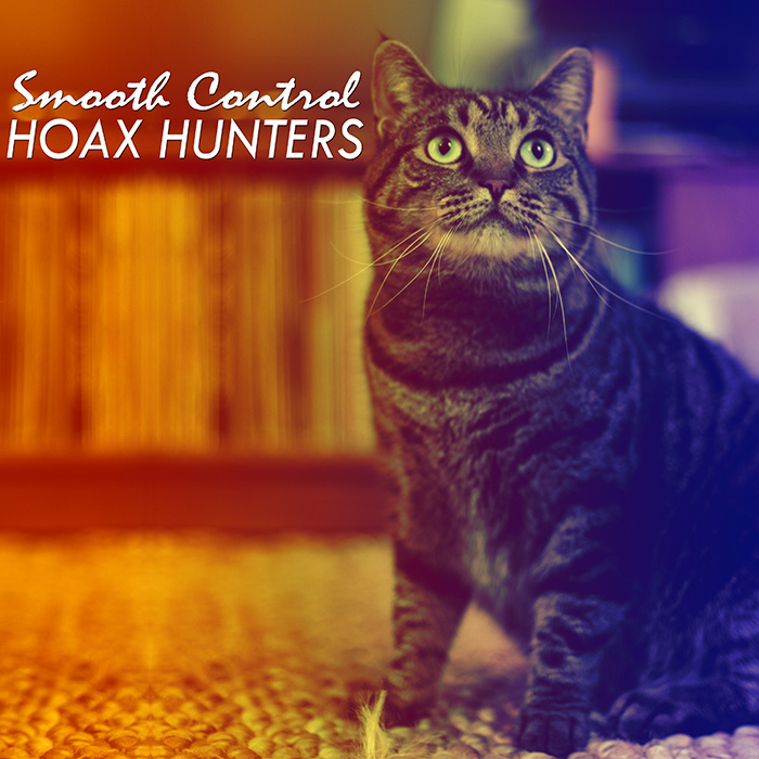 """HOAX HUNTERS (w/Marty Key, Anousheh) Track: """"Smooth Control"""" (The Dambuilders)"""