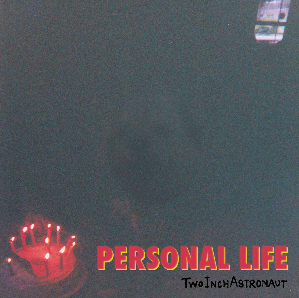 Personal Life  Two Inch Astronaut  Kevin: Buy It Paul: Stream It Quinn: Buy It Eduardo: Buy It   Bandcamp  |  Twitter