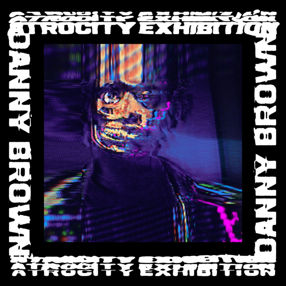Atrocity Exhibition  Danny Brown   Kevin: Buy It Briana Younger: Buy It Sarah Godfrey: Stream It Marcus Dowling: Stream It     LINKS   Official Site   Facebook   Twitter   Instagram    LISTEN ON   Spotify   Apple Music