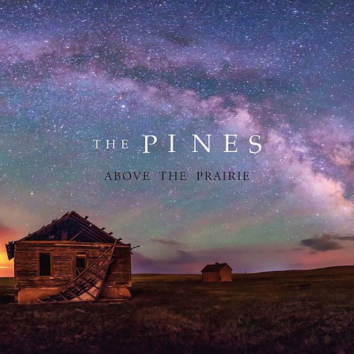 Above The Prairie   The Pines  Spotify  |  Apple Music    Above the Prairie  lays bare The Pines' understated balance of folk and bluegrass, accentuated with lyrics delivered in a Cohenesque whispering intensity.  Quiet and lush, the album blends lo-fi and high prairie on an undercurrent that pushes it to the cusp of the Top 25. - Carrie  Listen to our interview with The Pines [ link ]