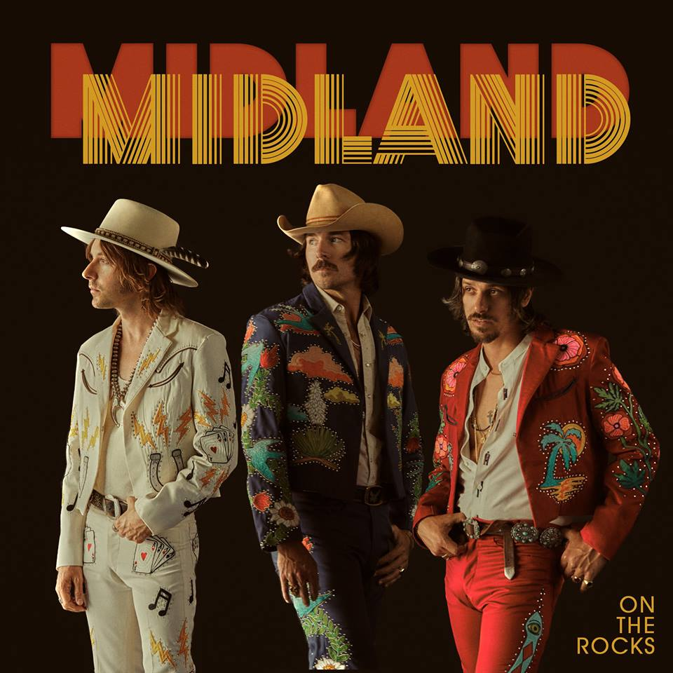 On The Rocks   Midland    Hot Takes:  Country music is home to some of the best songwriting out there today. Midland is no expception. Dusty, boozy, and sophisticated fun. -  Kevin   It's an album that on the surface will make you hate yourself for even being intrigued. But underneath it all, the writing and composition are ROCK SOLID, undeniable and well worth the time invested -  Marcus K. Dowling    LINKS   Official Site   Facebook   Twitter   Instagram    LISTEN ON   Spotify   Apple Music