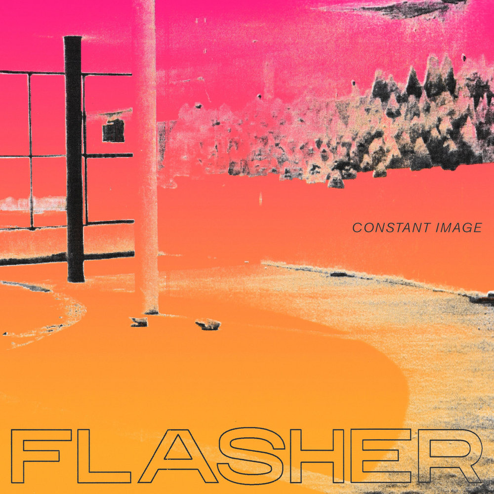 Constant Image  Flasher   LINKS   Bandcamp   Facebook   Instagram    LISTEN ON   Spotify    Apple Music