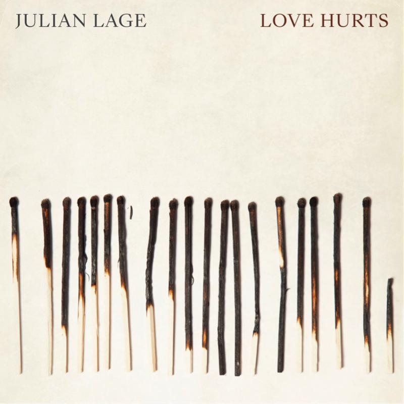 Love HurtsJulian Lage - LINKSOfficial SiteFacebookTwitterInstagramLISTEN ONSpotifyApple Music