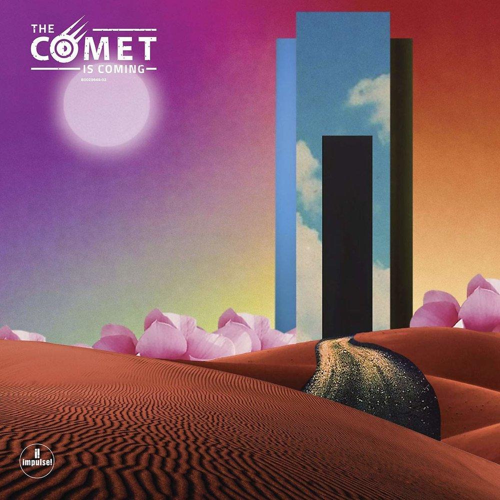 Trust In The Lifeforce Of The Deep MysteryThe Comet Is Coming - LINKSOfficial SiteBandcampFacebookTwitterInstagramLISTEN ONSpotifyApple Music