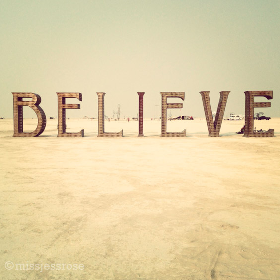 Just believe!
