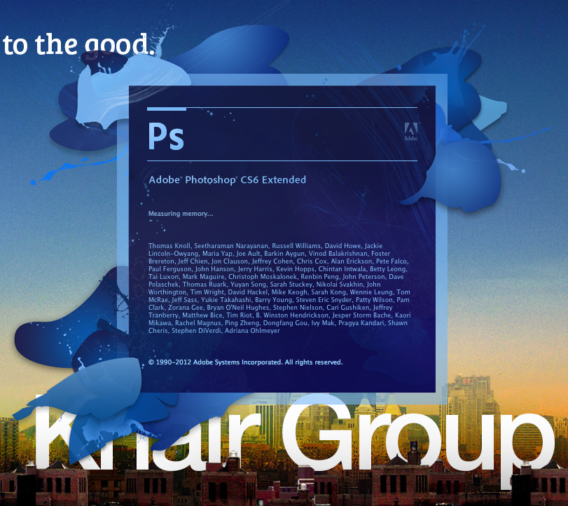 And of course, Photoshop's new splash screen is my favorite.