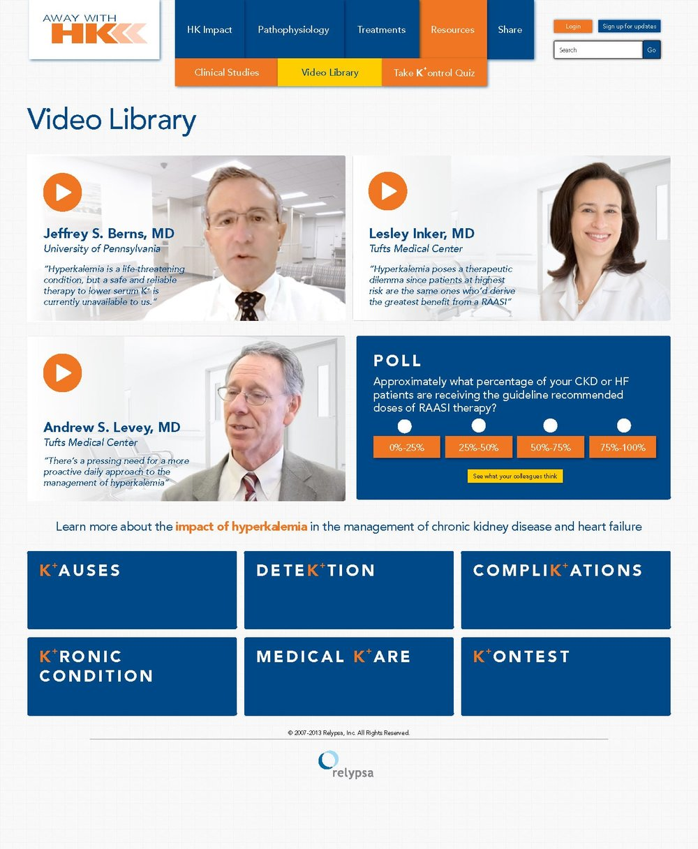 Our KOL videos are a major call to action with the subsequent video library page given extra attention.