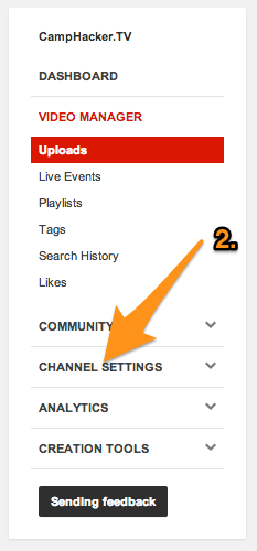 Open your Channel Settings - they will have appeared in your left column after clicking Channel Settings