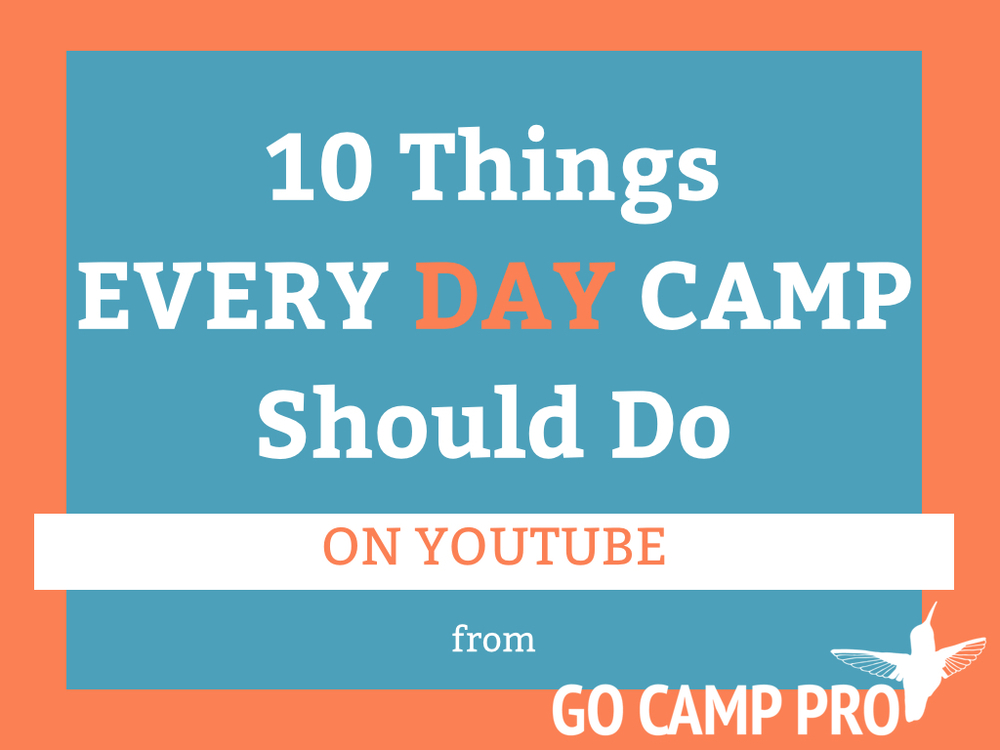 10 Things Every DAY Camp YouTube - 04-2015.001.jpg