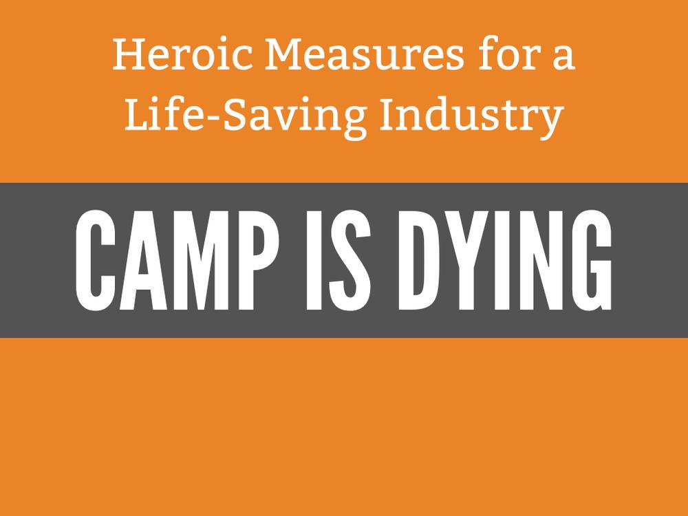 Camp Is Dying - ACA SW 2015.001.jpg