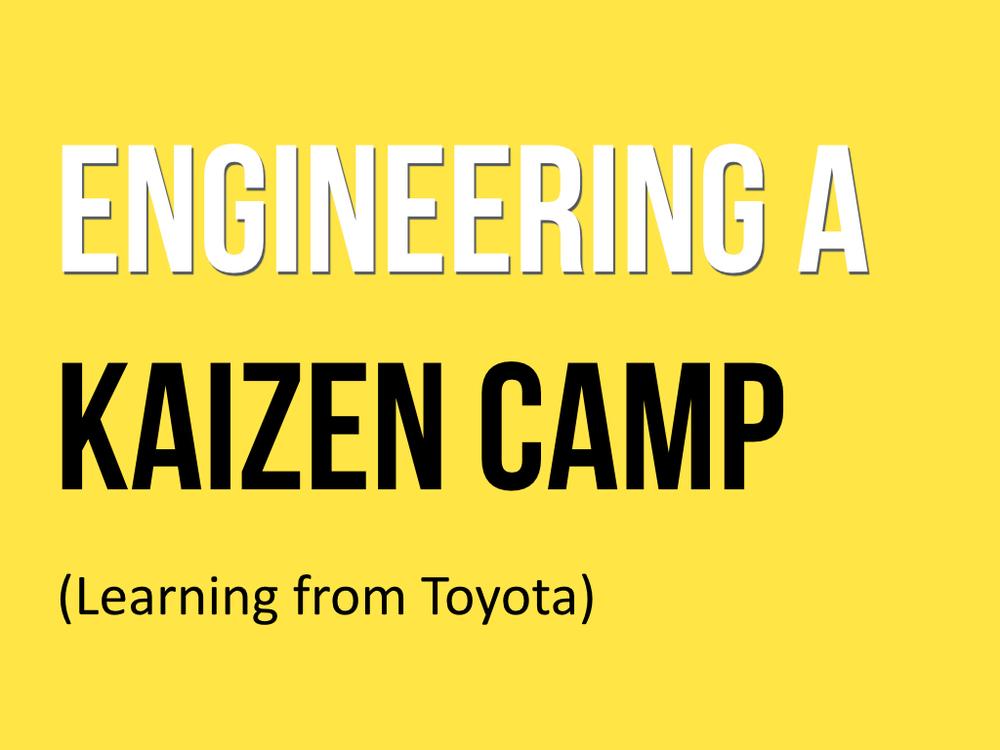 Toyota Camp Kaizen.001.jpg