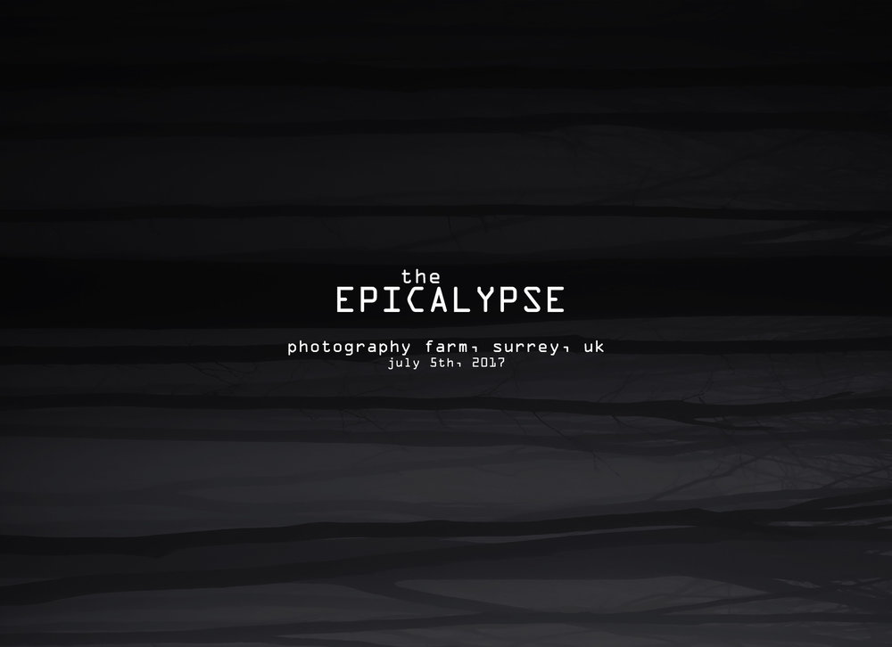 EPICALYPSE at the Photography Farm In Surrey, UK!  JULY 5th 2017  Joint workshop with SAM HURD and I.  The Epicalypse is a one day workshop promoting simplicity, creativity, and innovation.