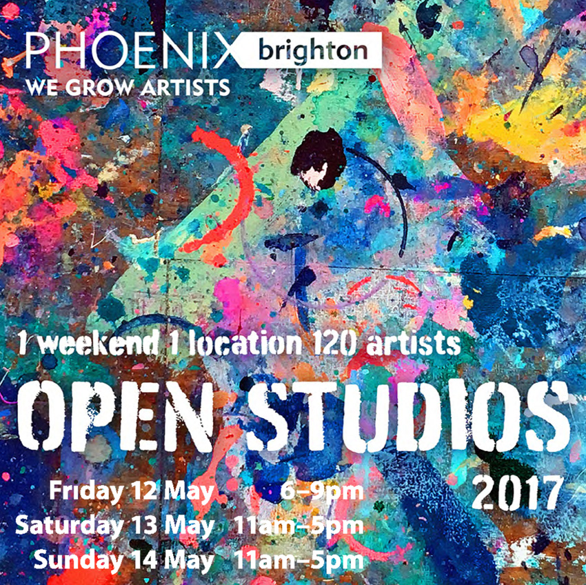 Open Studios at    Phoenix Brighton    Phoenix is opening its doors again during the Brighton Festival. There's a preview event on Friday 12th May, 6-9pm, to which you are invited.  I'll be there all weekend, Saturday & Sunday 13/14th May, 11-5pm so it would be great to see you if you're in the neighbourhood.