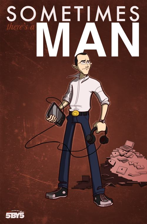 Sometimes there's a man ...