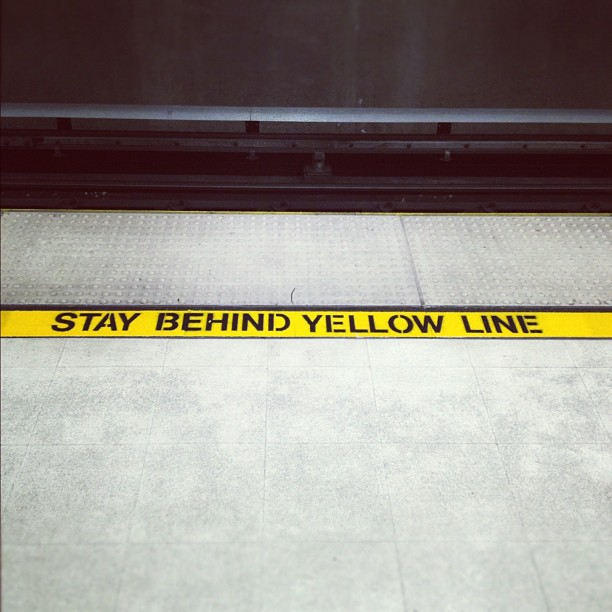 Stay behind yellow line (Taken with  instagram )