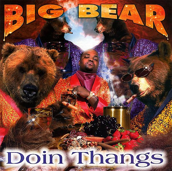 603px-big_bear_doin_thangs_album_cover.jpg