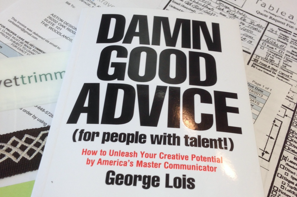 ARTICLE: D*mn Good Advice: Buy The Book, ' D*mn Good Advice', by George Lois