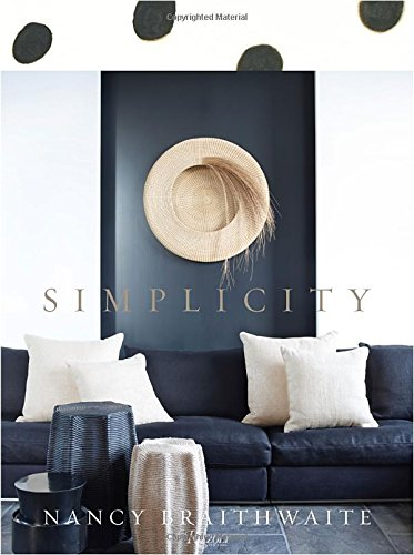 "MUST-HAVE: BOOK RECOMMENDATION: Nancy Braithwaite: Simplicity  ➤ http://www.amazon.com/Nancy-Braithwaite-Simplicity/dp/0847843610/ref=sr_1_18?s=books&ie=UTF8&qid=1418670153&sr=1-18&keywords=interior+design+books&pebp=1418670160896 | ""That list is only missing one more by one of my favorite designers, Nancy Braithwaite. I love her style of decorating without pattern. It's simple and powerful while being soothing and sophisticated all at once. (I've sent this ""suggestion"" to my son for a gift for me! :-) "" 