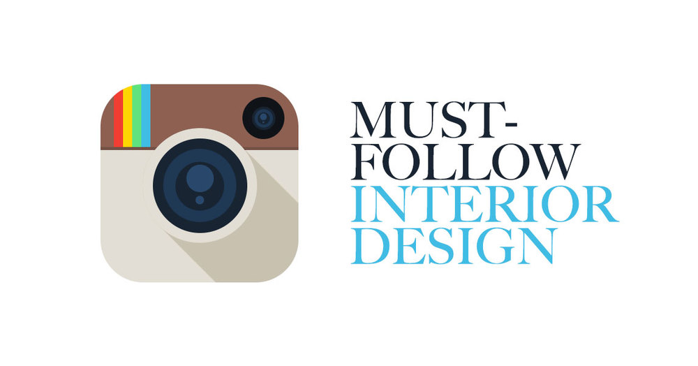 Must Follow Interior Design Instagram Profiles