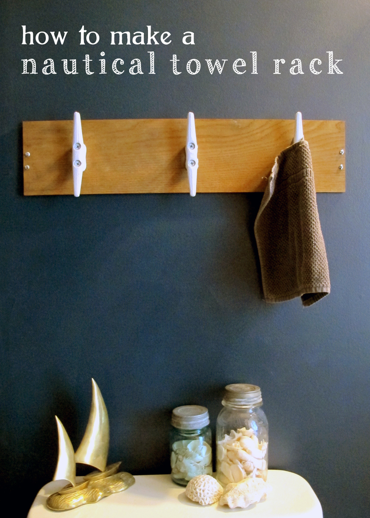 MUST-HAVE: A DIY Nautical Towel Rack > http://www.tagandtibby.com/blog/2015/3/23/diy-nautical-towel-rack — I like the idea of boat cleats for hooks. It would work great in a coastal style interior. This looks easy peasy.   | LABEL: NAME