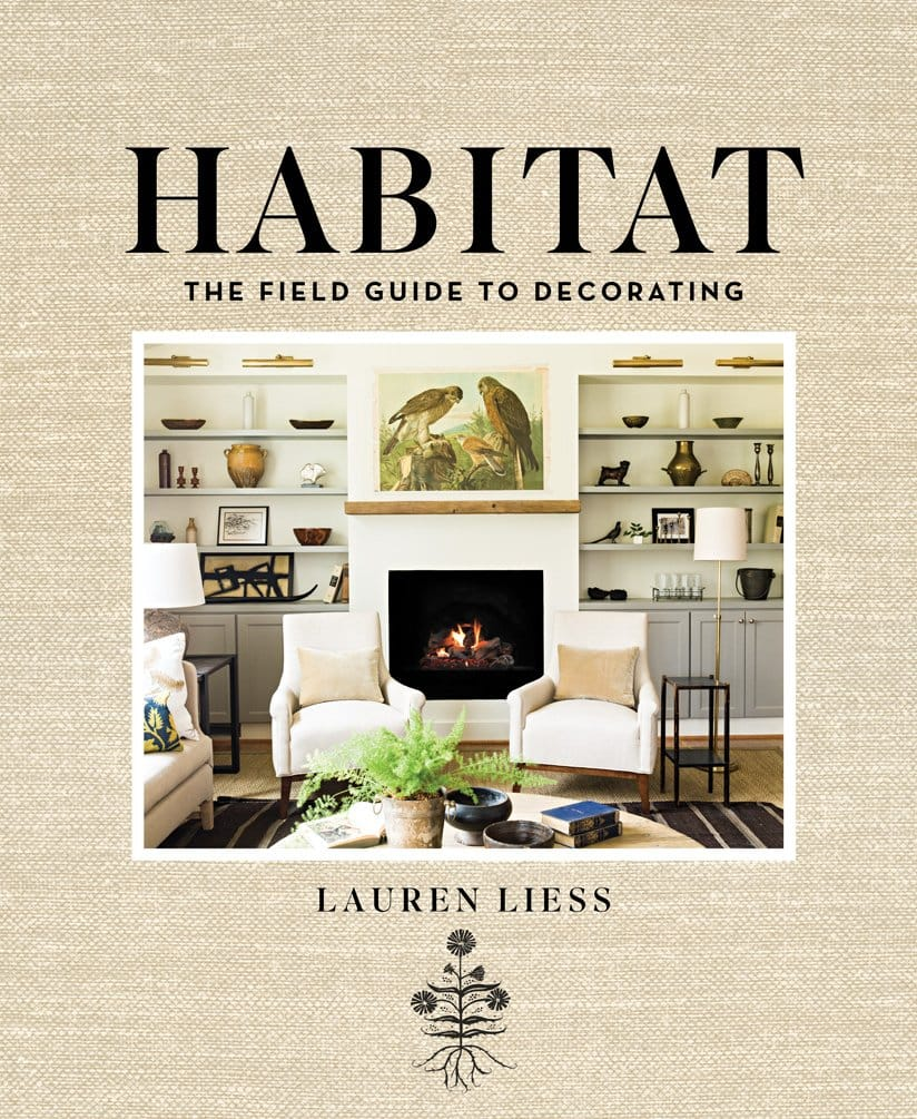 MUST-HAVE: Habitat: The Field Guide To Decorating > http://www.laurenliess.com/book — Back to holiday gifting... If you're looking for a great design book for the design lover you know, try this one coming out this week. I've already ordered my copy, and I'm waiting for it to arrive any day now. I just love her style, as well as her design blog.