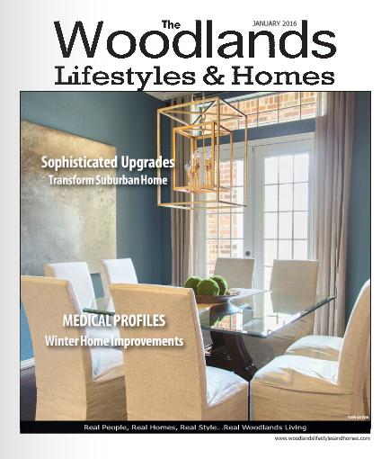 "Woodlands Lifestyles & Homes, ""Sophisticated Upgrades Transform Suburban Home"", January 2016"