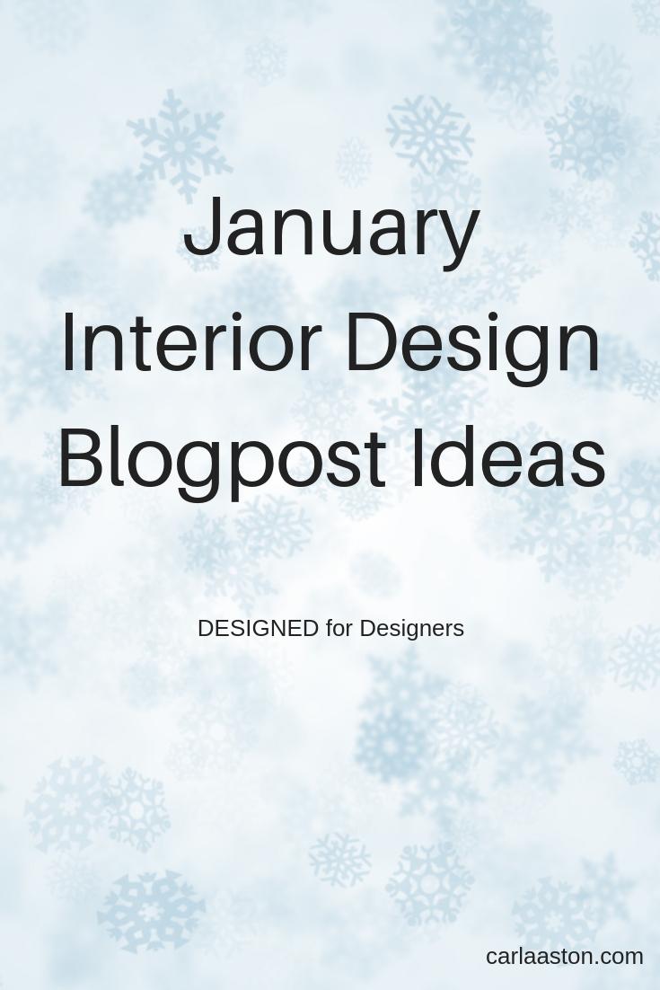 January Interior Design Blogpost Ideas