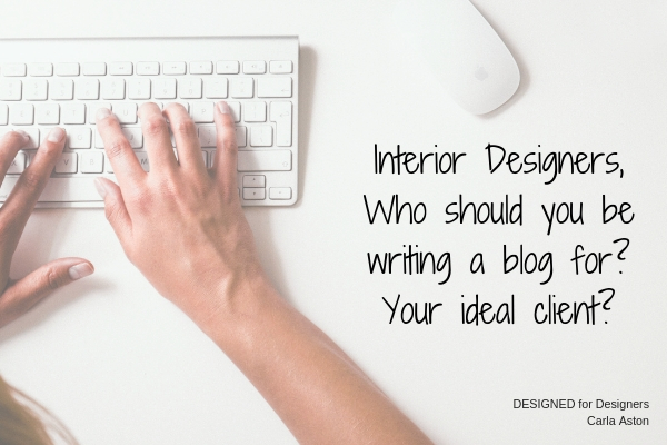 Interior Designers, You Don't Have To Blog Only For Best Client (4).jpg