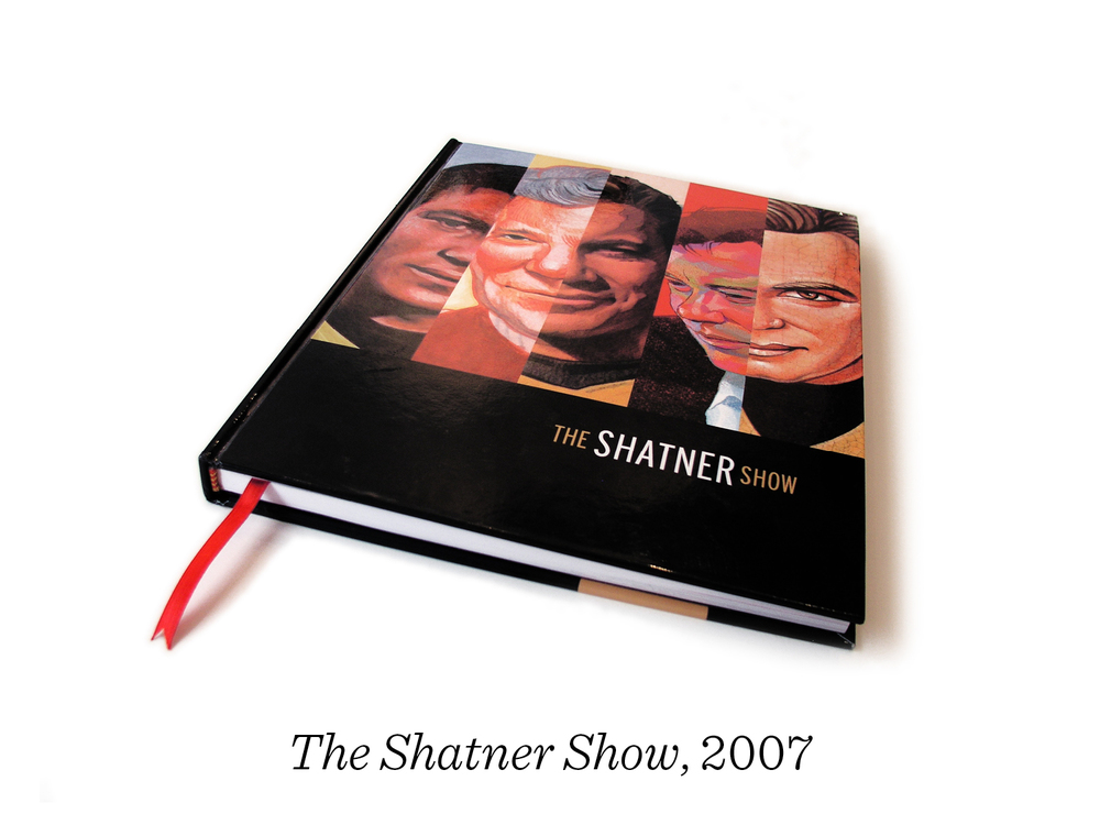 10) And so The Shatner Show is a hardcover book in which 76 illustrators interpret his life and career. It was endorsed by the man himself, though I wasn't able to convince him to see the show in person, some of the prints hang in his office. It was fun to see that he included The Shatner Show in his recent biography and we're even noted in the index!