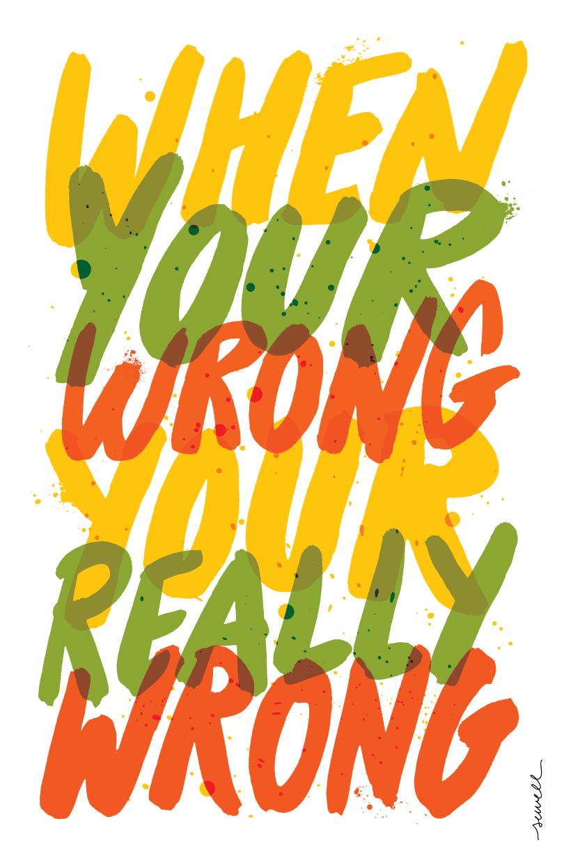 """Your Wrong""  Carolyn Sewell"