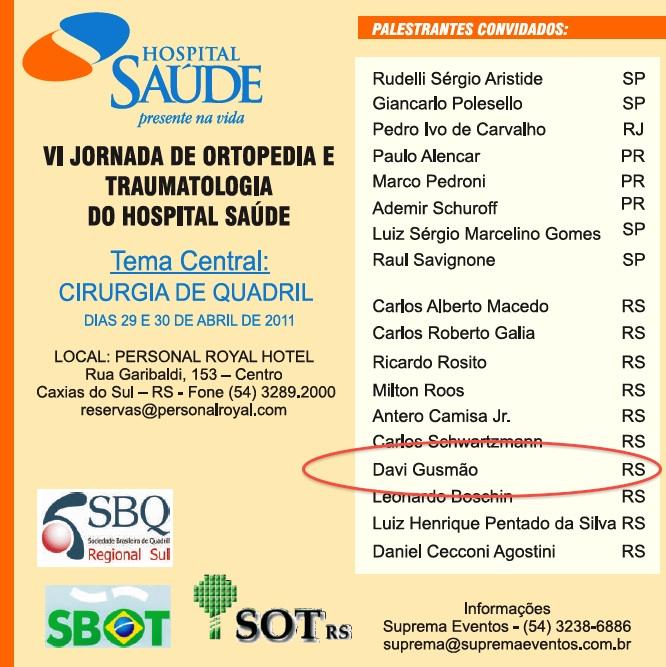 VI Jornada de Ortopedia e Traumatologia do Hospital Saúde – 29 abril 2011