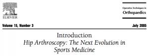 Desde 2005 a Artroscopia de Quadril chama a atenção da medicina esportiva. Link para Artigo Gratuíto.