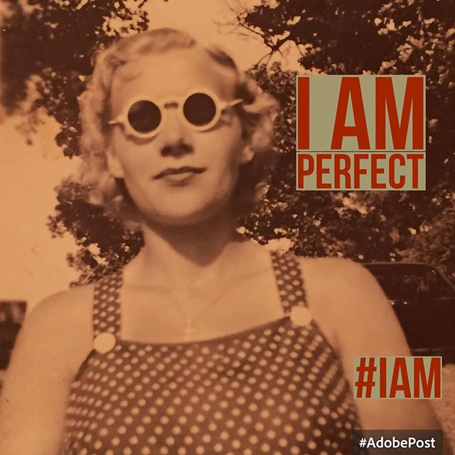 #iam perfect just the way #iam #namaste #gratitude