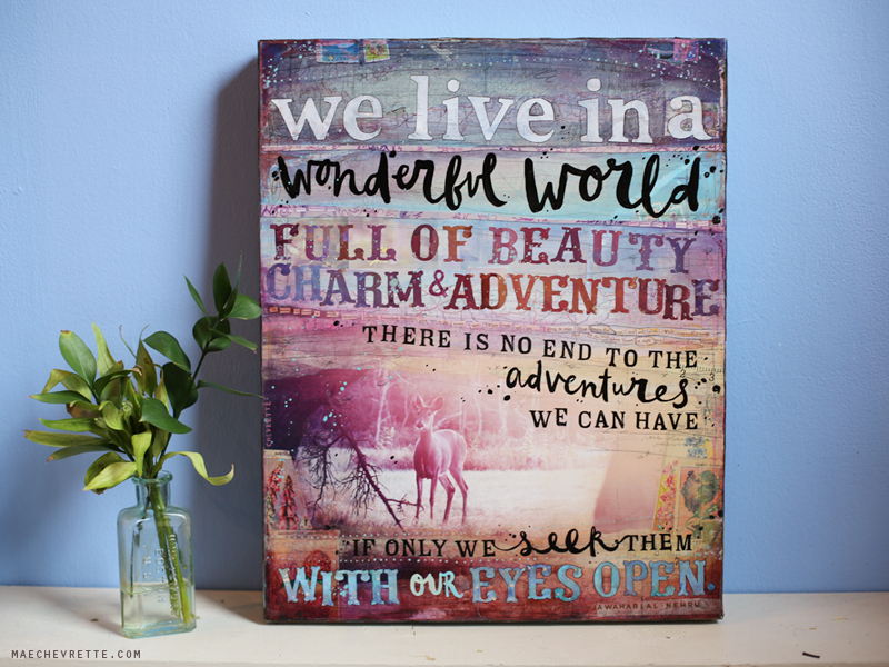 """Wonderful World"" 16x20 mixed media on canvas by Mae Chevrette"