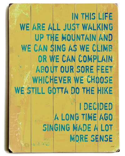 walking up a mountain...
