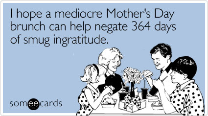 hope-mediocre-brunch-mothers-day-ecard-someecards.jpg