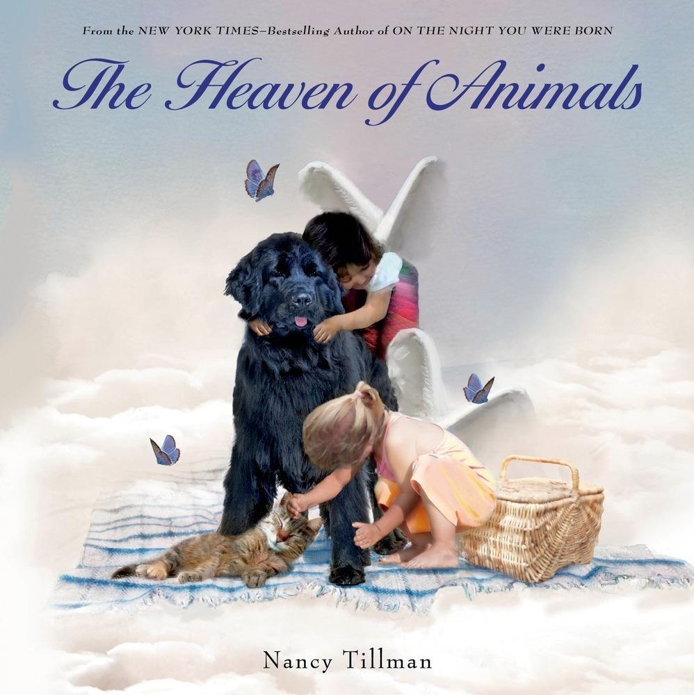 Nancy Tillman The Heaven of Animals.jpg