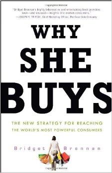 Why She Buys by Bridget Brennan