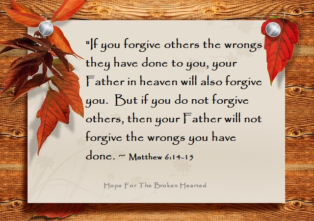 Forgiveness Hope For The Broken Hearted