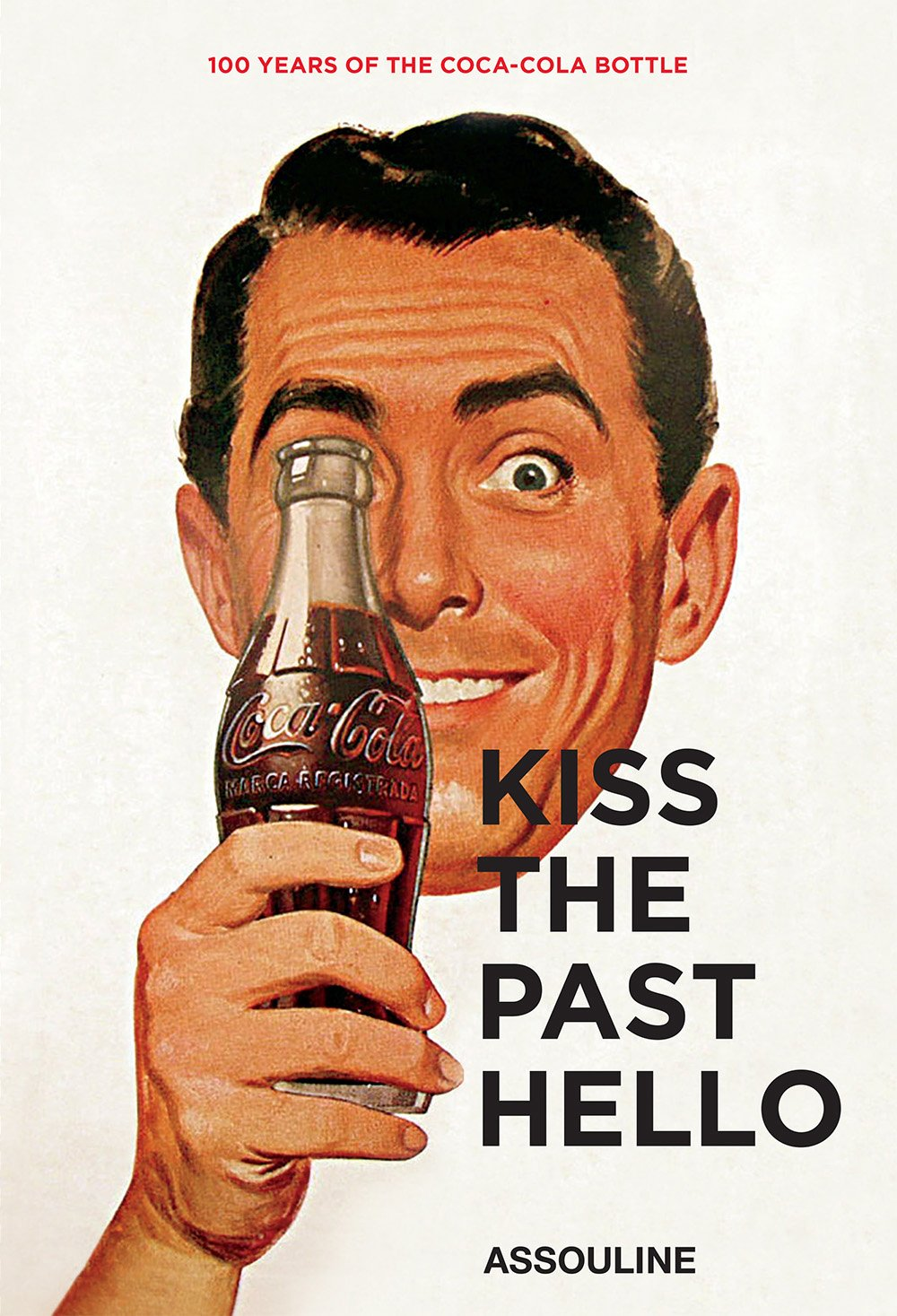 assouline coca cola kiss the past hello