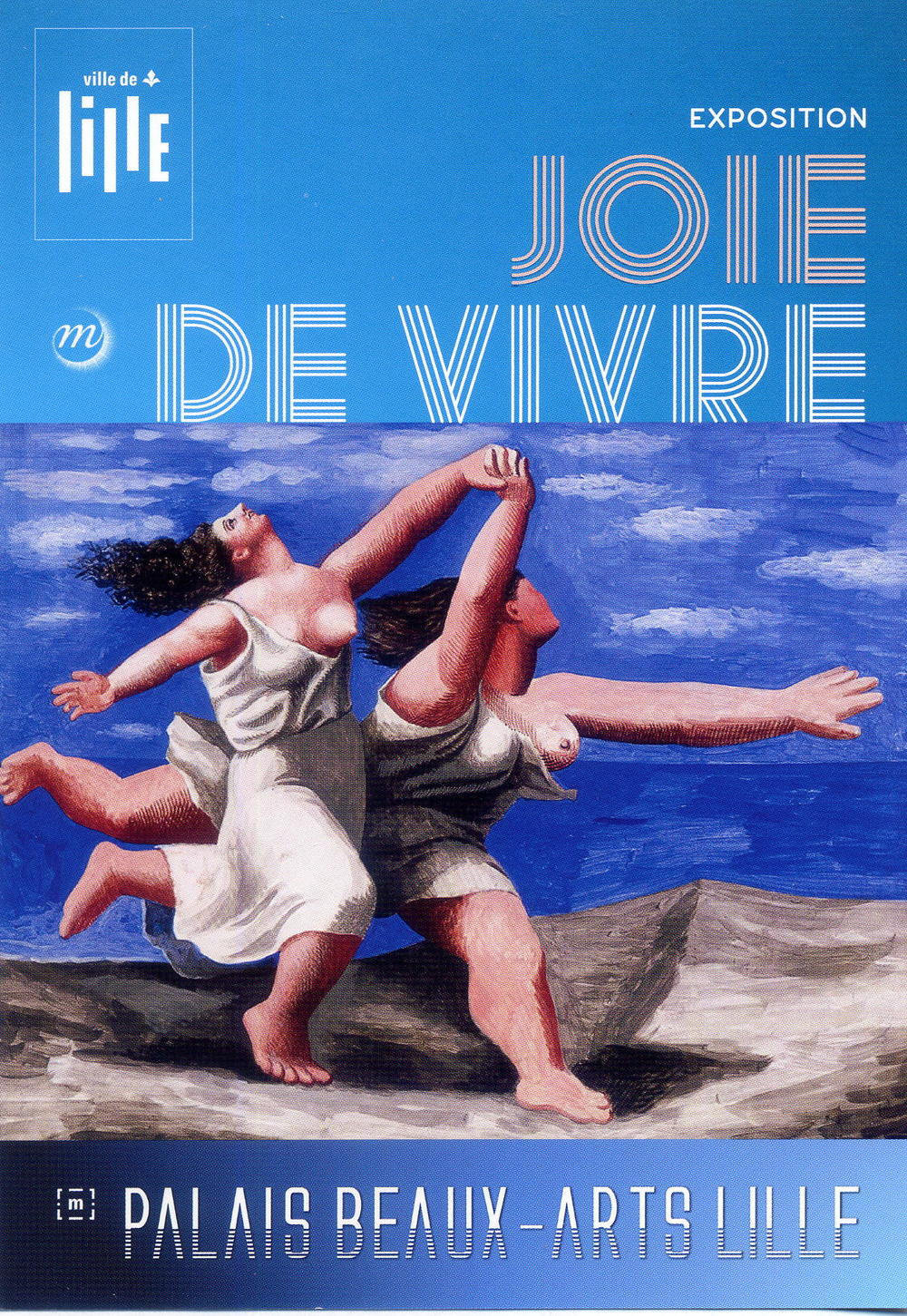 "Pablo Picasso's 1922  Two women running on the beach  graces the ""Joie de Vivre"" poster."